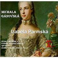 Izabela parmská - E-kniha
