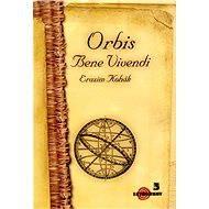 Orbis Bene Vivendi - Elektronická kniha