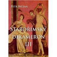Starořímský dekameron III - Elektronická kniha