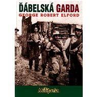 Ďábelská garda - Elektronická kniha