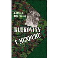 Klukoviny v mundúru - E-kniha
