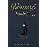 Venuše v kožichu - Elektronická kniha