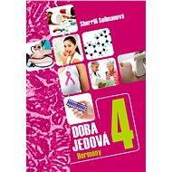 Doba jedová 4 - Hormony - E-kniha