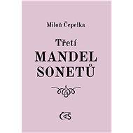 Třetí mandel sonetů - Elektronická kniha