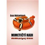 Mimetičtí hadi - E-kniha