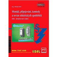 Montáž, připojování, kontroly a revize elektrických spotřebičů - Elektronická kniha