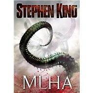 Mlha - Stephen King