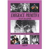 Emigrace primitiva - E-kniha