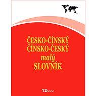 Česko-čínský / čínsko-český malý slovník - Elektronická kniha
