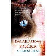 Dalajlamova kočka a umění příst - Elektronická kniha