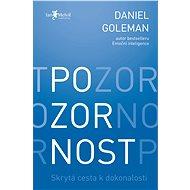 Pozornost - Daniel Goleman