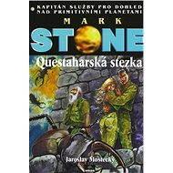 Questaharská stezka - Elektronická kniha