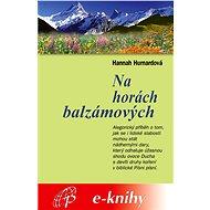 Na horách balzámových - Elektronická kniha
