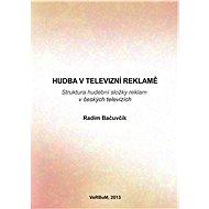Hudba v televizní reklamě - Elektronická kniha