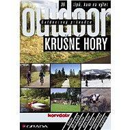Outdoorový průvodce - Krušné hory - E-kniha