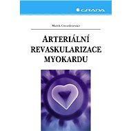Arteriální revaskularizace myokardu - Elektronická kniha