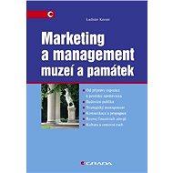 Marketing a management muzeí a památek - Elektronická kniha