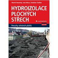 Hydroizolace plochých střech - Elektronická kniha