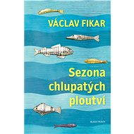 Sezona chlupatých ploutví - Elektronická kniha