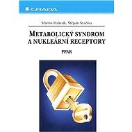 Metabolický syndrom a nukleární receptory - Elektronická kniha
