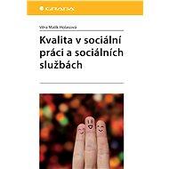 Kvalita v sociální práci a sociálních službách - E-kniha