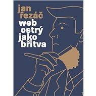 Web ostrý ako britva - E-kniha