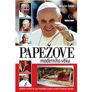 Papežové moderního věku - Elektronická kniha