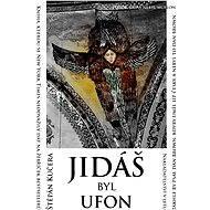 Jidáš byl ufon - Elektronická kniha