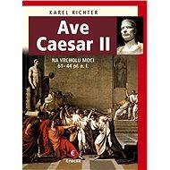 Ave Caesar II - Elektronická kniha