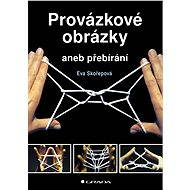 Provázkové obrázky - Eva Skořepová