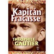 Kapitán Fracasse - Théophile Gautier