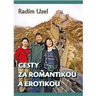 Cesty za romantikou a erotikou - Elektronická kniha