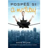 Ponahľaj sa a medituj - E-kniha