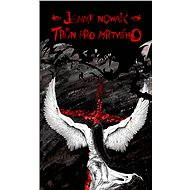 Trůn pro mrtvého - Elektronická kniha