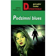 Podzimní blues - Elektronická kniha