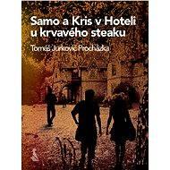 Samo a Kris v Hoteli u krvavého steaku - Elektronická kniha
