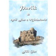 Pavlík a rytíř Jan z Michalovic - Elektronická kniha