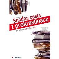 Snadná cesta z prokrastinace - Elektronická kniha