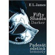Fifty Shades Darker - Padesát odstínů temnoty - Elektronická kniha