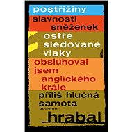 5 e-kníh Bohumila Hrabala za výhodnú cenu - Elektronická kniha