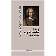 Esej o původu jazyků - Elektronická kniha