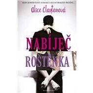Sexy romány plné humoru za výhodnou cenu - Elektronická kniha - Alice Claytonová