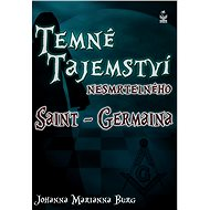 Temné tajemství nesmrtelného Saint-Germaina - E-kniha