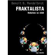 Fraktalista - Benoit Mandelbrot