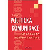 Politická komunikace - Elektronická kniha