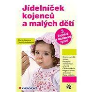 Jídelníček kojenců a malých dětí - Elektronická kniha