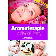 Aromaterapie v životě ženy - Elektronická kniha