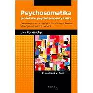 Psychosomatika pro lékaře, psychoterapeuty i laiky - Elektronická kniha