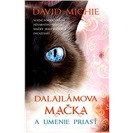 Dalajlámova mačka a umenie priasť - Elektronická kniha