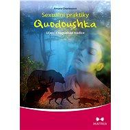 Sexuální praktiky Quodoushka - E-kniha